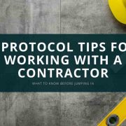 6 Protocol Tips for Working With a Contractor